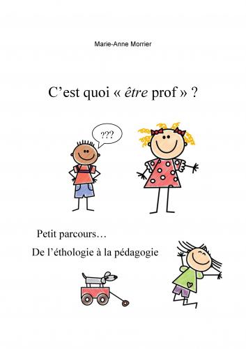 """C'est quoi """"être prof"""" ?"""