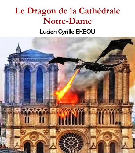 Le Dragon de la Cathédrale Notre-Dame