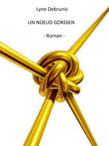 un-noeud-gordien-1