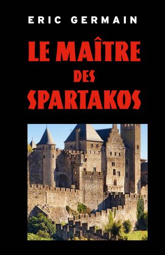 Le Maître des Spartakos