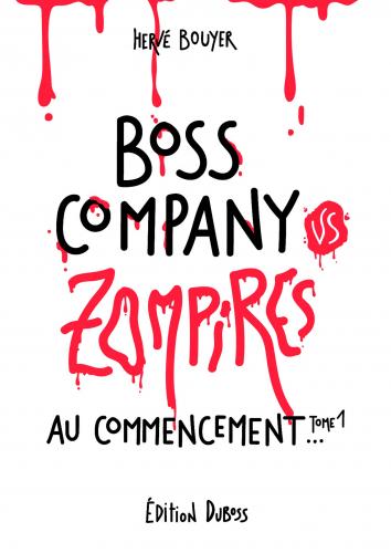 Boss Company VS Zompires