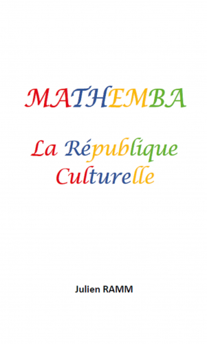 Mathemba,  la République culturelle