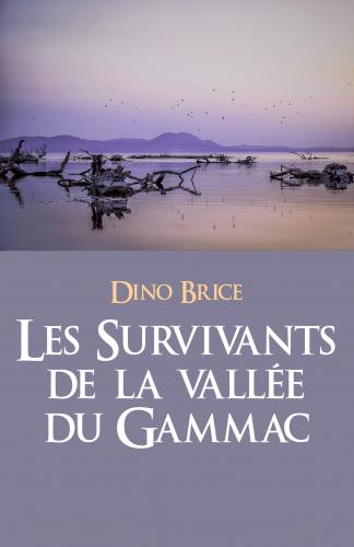 Les Survivants de la vallée du Gammac