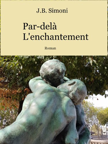 Par-delà l'enchantement