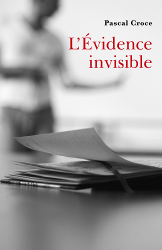 LL'Évidence invisible