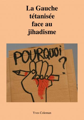 LLa Gauche tétanisée face au jihadisme
