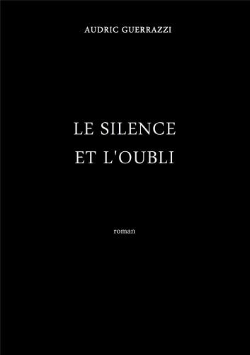 Le Silence et l'Oubli