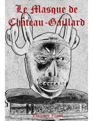Le Masque de Château-Gaillard