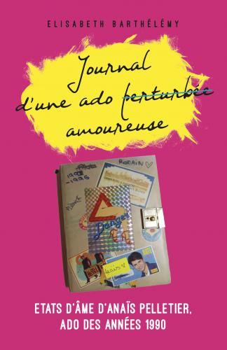 Journal d'une ado perturbée / amoureuse
