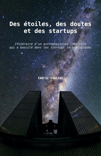 LDes étoiles, des doutes et des startups