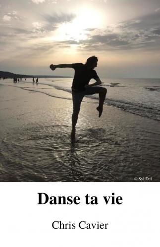 Danse ta vie