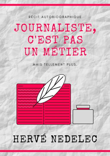 Journaliste, c'est pas un métier