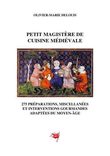 LPetit magistère de cuisine médiévale