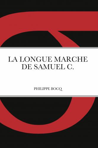 La Longue marche de Samuel C.
