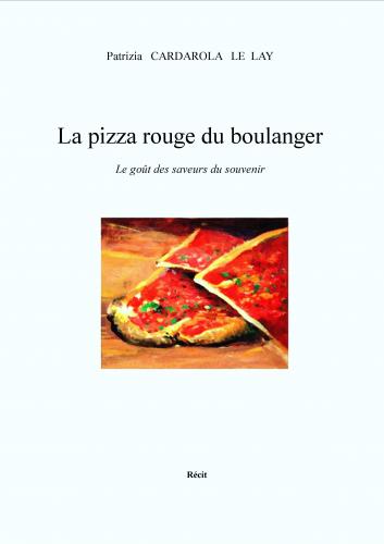 La Pizza Rouge du Boulanger