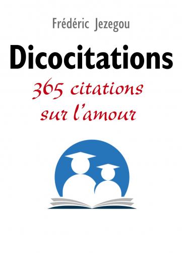 Dicocitations - 365 citations sur l'amour