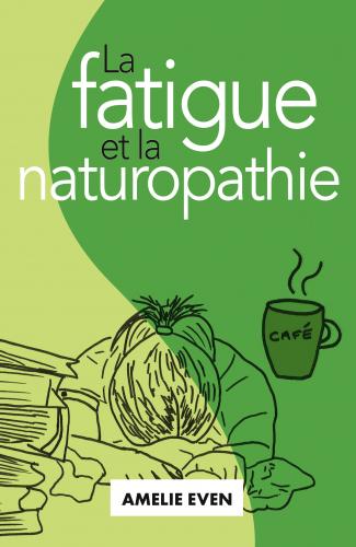 La Fatigue  et la Naturopathie