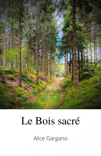 le-bois-sacre-2
